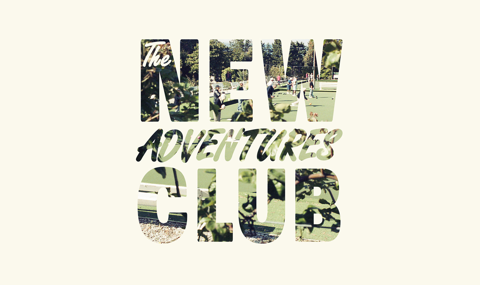 The New Adventures Club seeks out discoveries great and small. The typography acts as a peeping-window into this self-initiated social experiment.