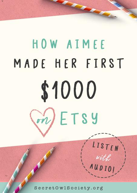 How_Aimee_made_1000_dollars_on_Etsy_Passive_Income_SecretOwlSociety.jpg