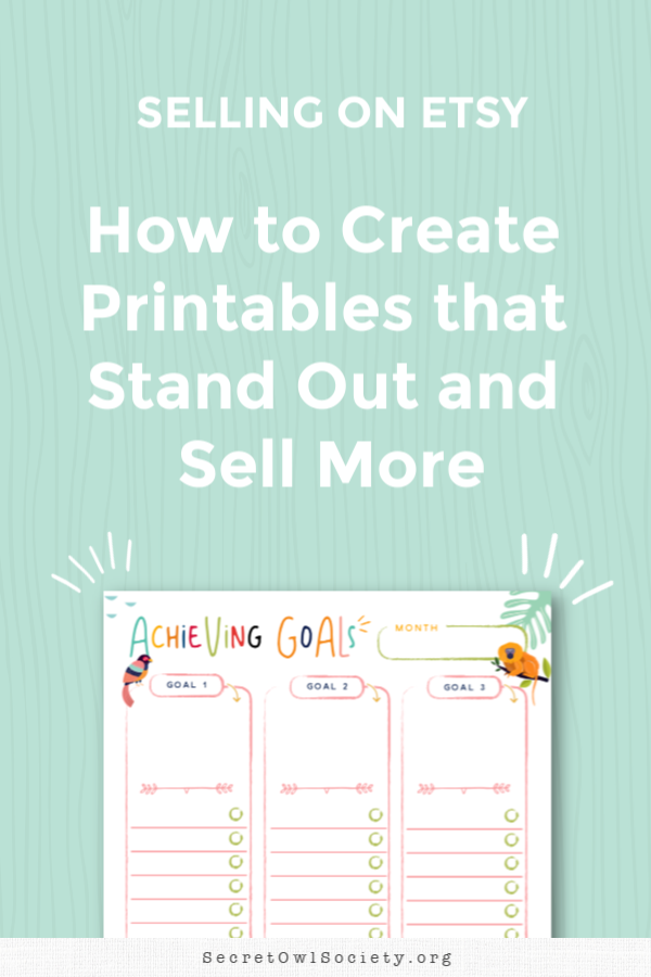 "One question I get asked a lot is ""Do you think I can still sell my printables when the market is so saturated now?""  My response to this is that the market is only saturated for people who are trying to do the same thing that everyone else is doing."