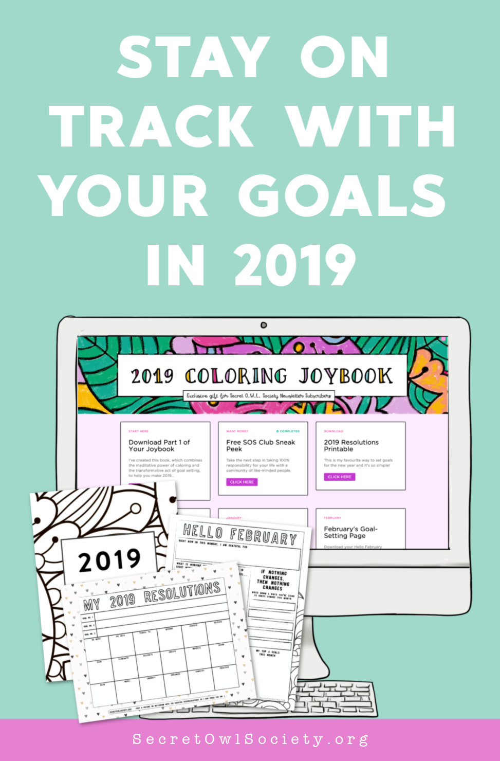 Stay on track with your goals in 2019!
