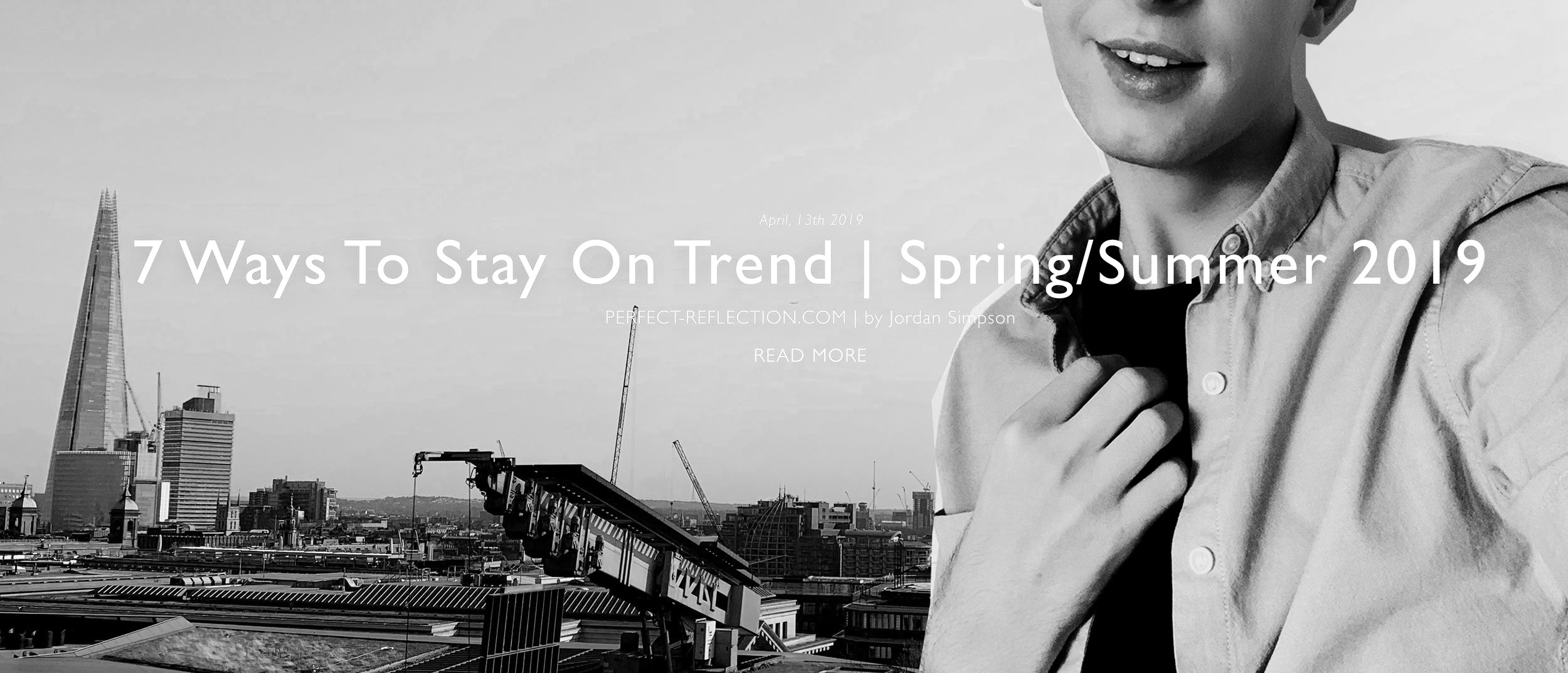 Feature - 7 Ways To Stay On Trend | Spring-Summer 2019.jpg