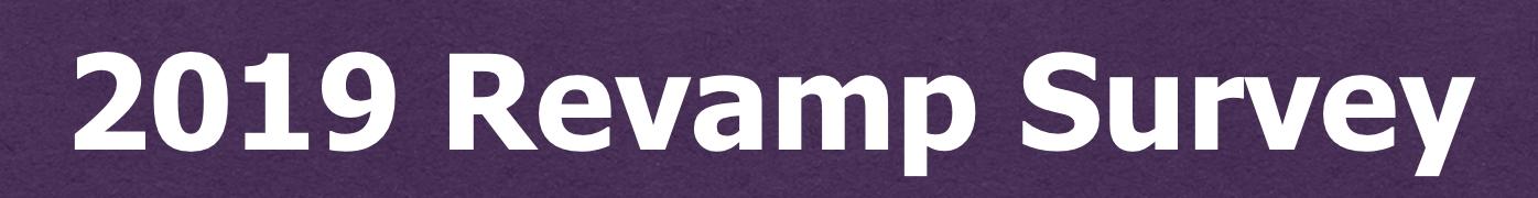 2019 Revamp Survey
