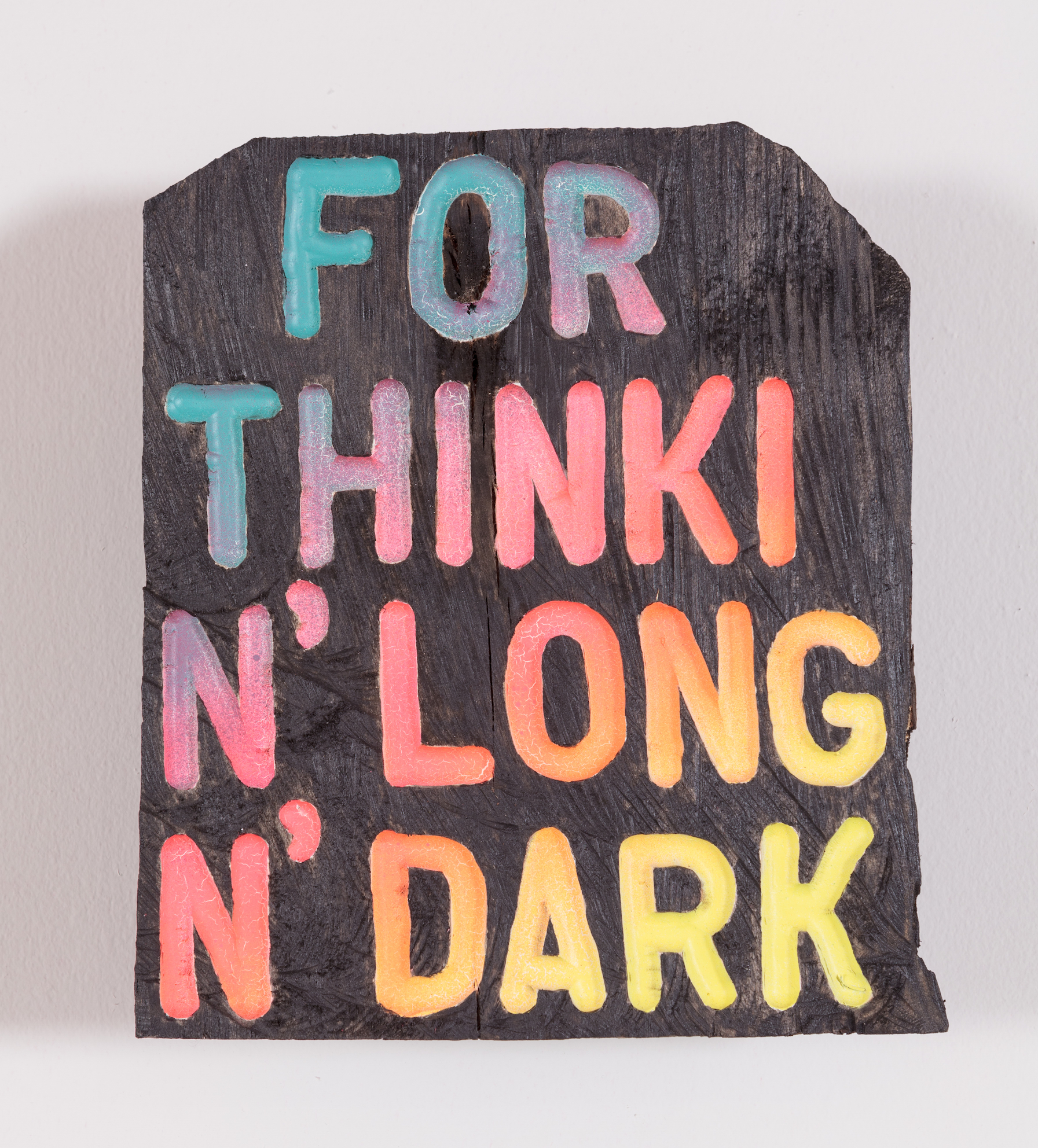 For Thinkin' Long N' Dark