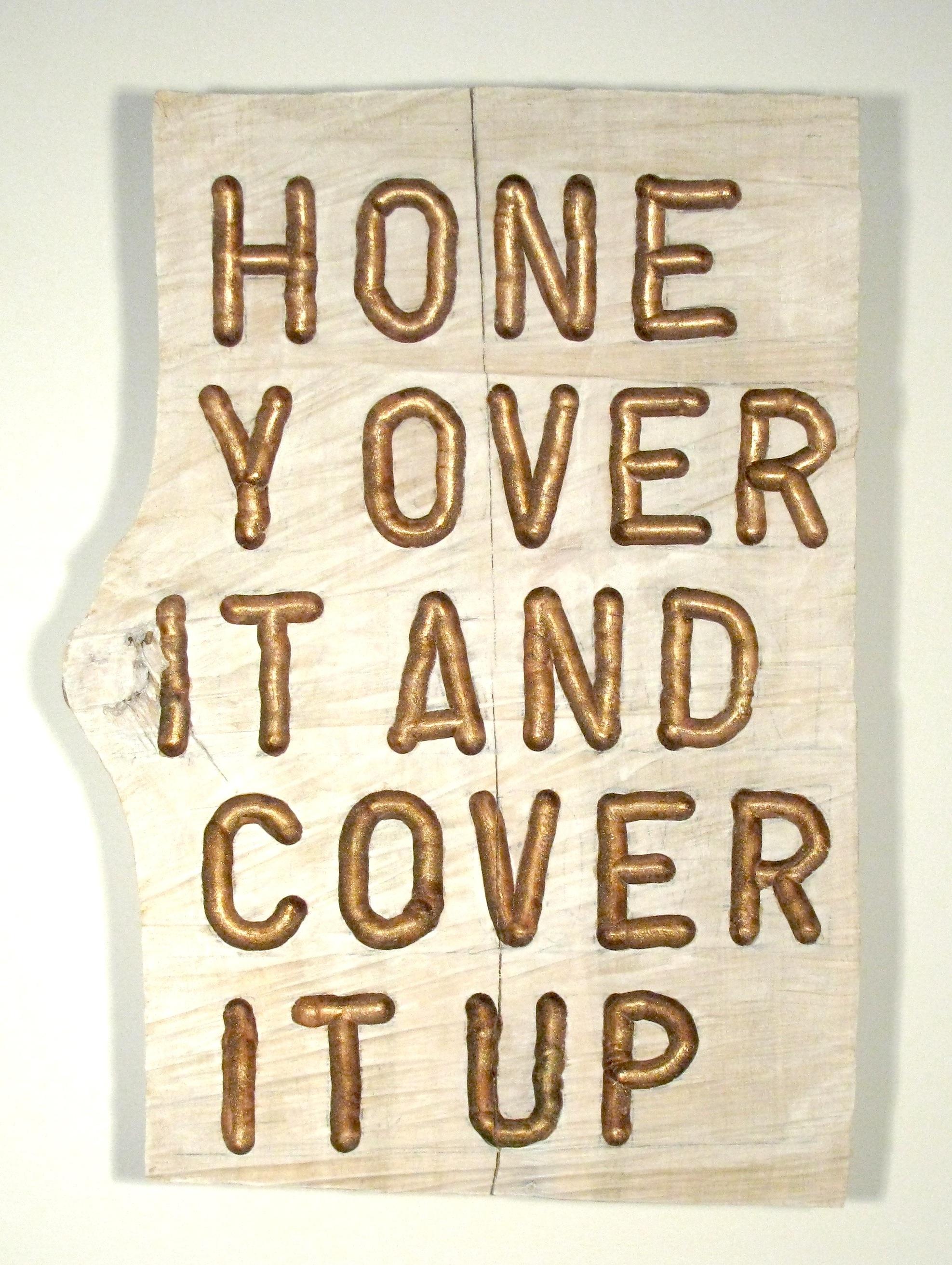 Honey Over It