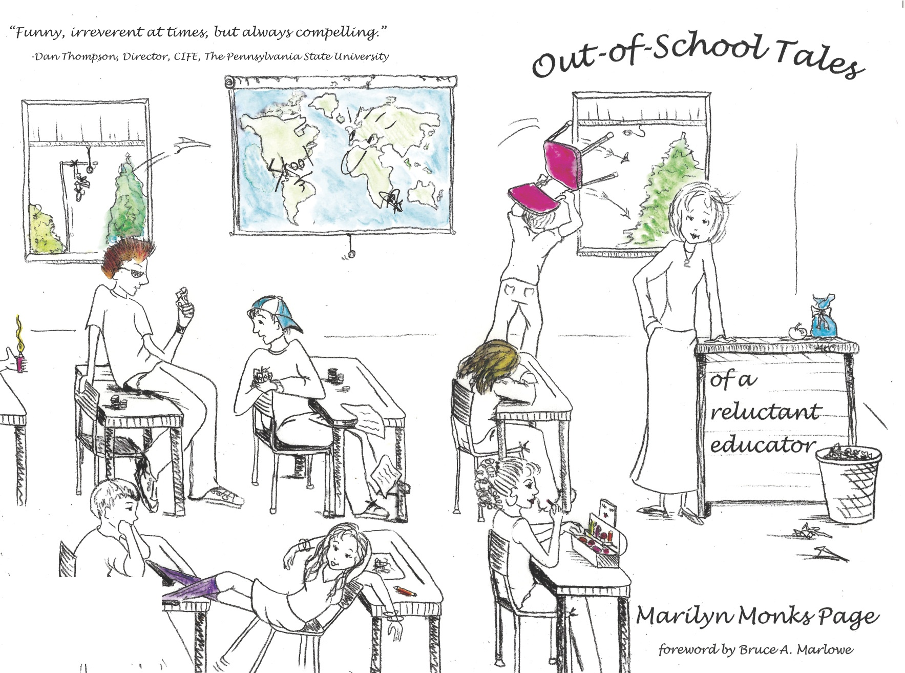 "Front and back cover illustration for ""Out of School Tales of a Reluctant Educator"" by Marilyn Monks Page"