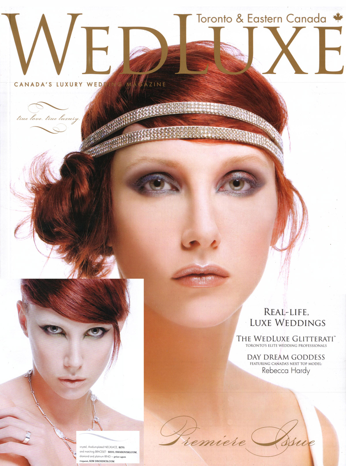 WEDLUXE - Winter/Spring 2008 - Canada's Top Model, Rebecca Hardy sports Kim's ring in WEDLUXE's premiere issue.