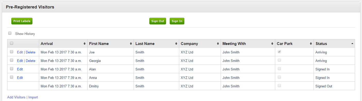 Your team can see at a glance the status of all pre-registered visitors: arriving, signed in or signed out