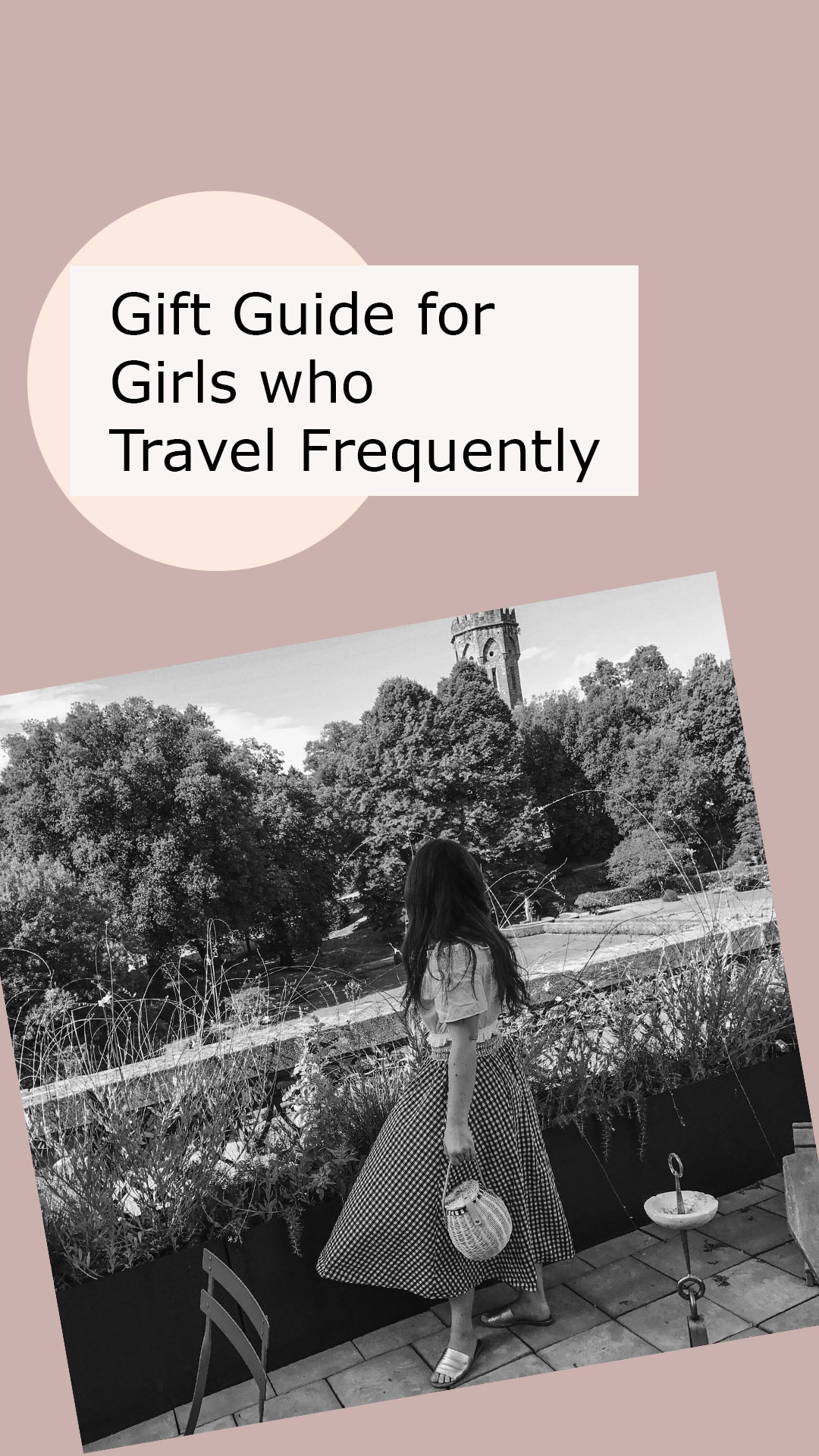 Gift Guide for Girls who Travel Frequently.jpg
