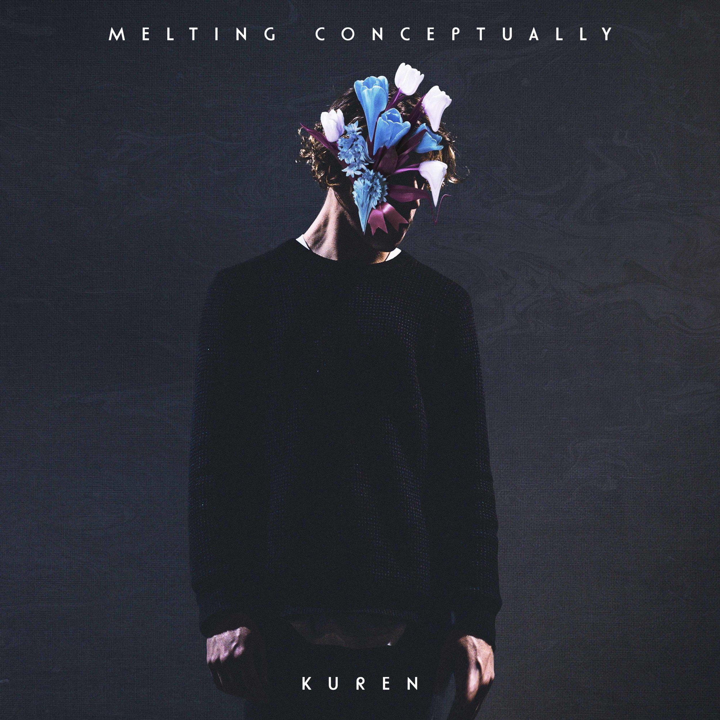 Kuren - Melting Conceptually.jpg
