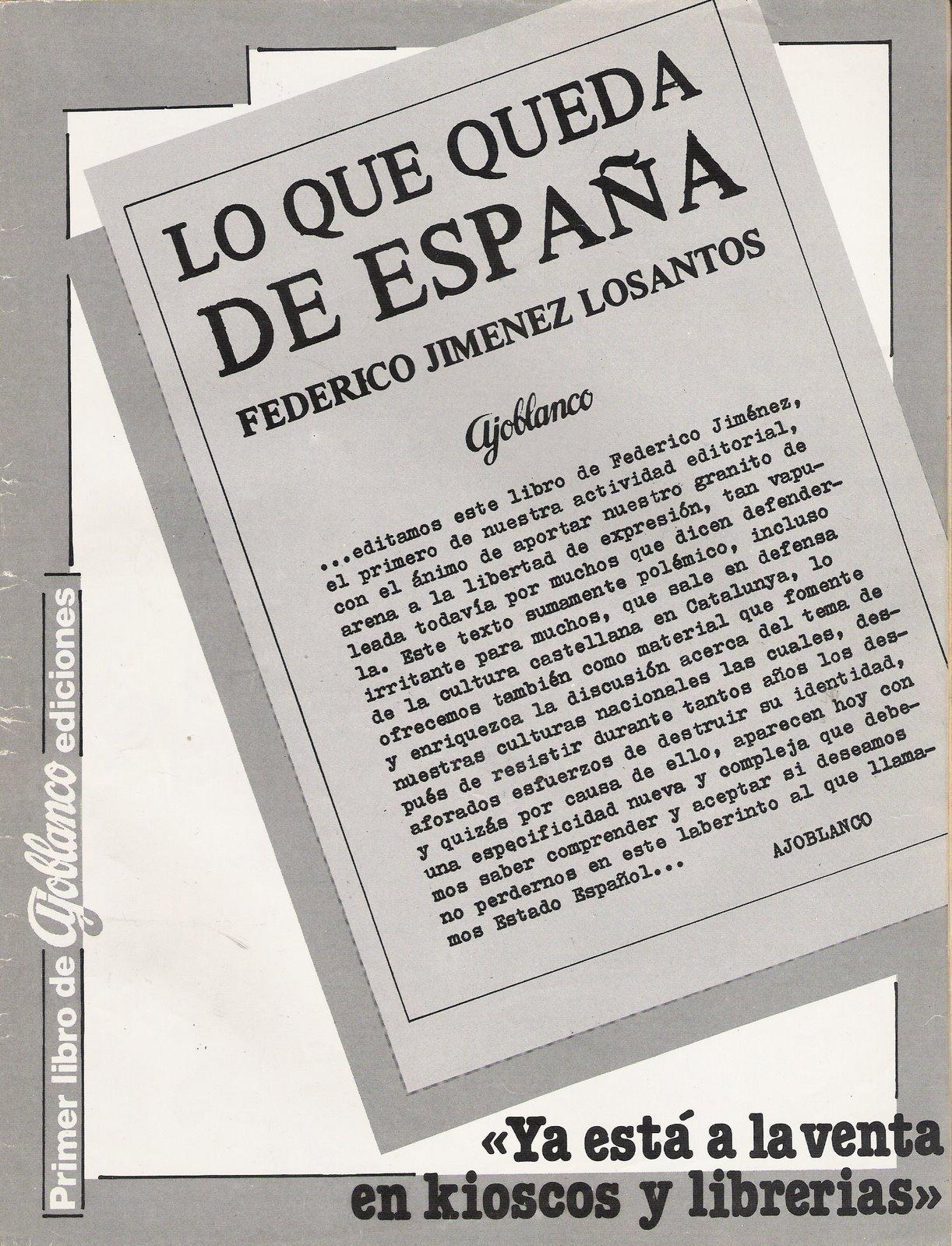 Anuncio de  Ajoblanco  con motivo de la publicación de su libro  Lo que queda de España  (número 57, correspondiente a agosto de 1979).