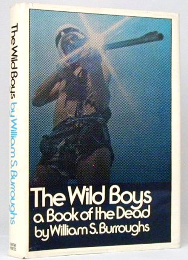 Primera edición de  The Wild Boys  (Grove Press, 1971)