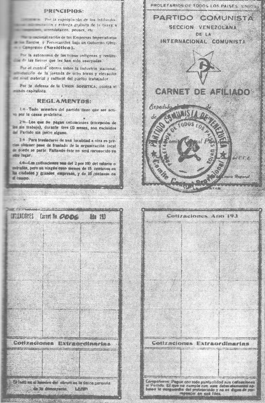 Normal   0           21       false   false   false     ES   X-NONE   X-NONE                                        MicrosoftInternetExplorer4                                         Canet de afiliado al Partido Comunista Venezolano, decomisado en 1931 en la oficina de Aurelio Fortoul, donde funcionaba el Comité Comunista