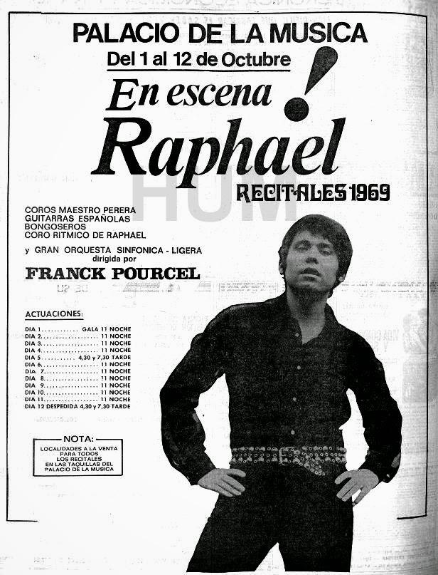 Publicidad de las casi dos semanas de actuaciones de Raphael en el Palacio de la Música (1969)