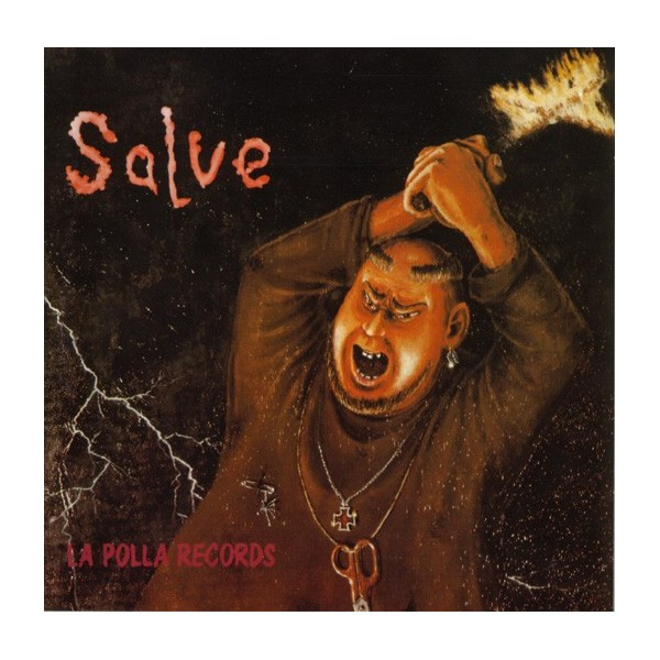Salve  (Ohiuka, 1984) de La Polla Records