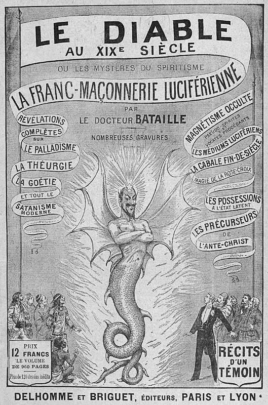 El diablo en el siglo diecinueve , de Charles Hacks y Léo Taxil, publicada bajo el seudónimo de Docteur Bataille en 1895