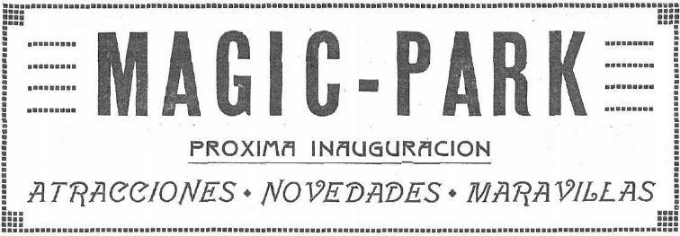 Anuncio de la inauguración de Magic Park