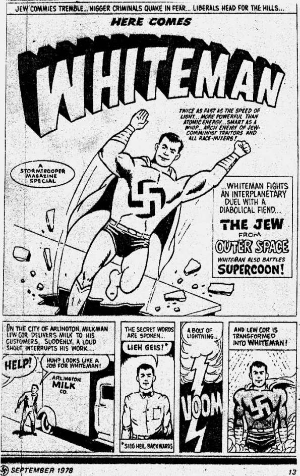 Superman nazi, «Here comes Whiteman»