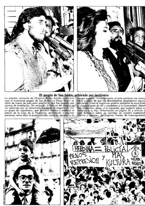 Arriba, Juan Barranco y Rocío Jurado. Más abajo, pancartas de los okupas junto a una imagen de Alberto Ruiz-Gallardón que lleva en hombros a su hijo.  ABC  (9 de mayo de 1987)