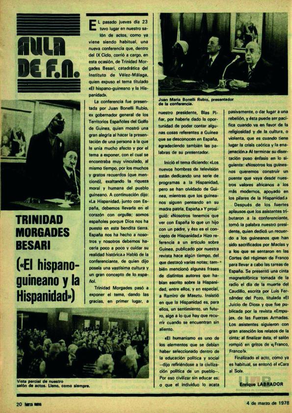 Acto organizado por Fuerza Nueva en apoyo de una Guinea española en la que intervinieron antiguos cargos franquistas de la colonia ( Fuerza Nueva , marzo de 1978)
