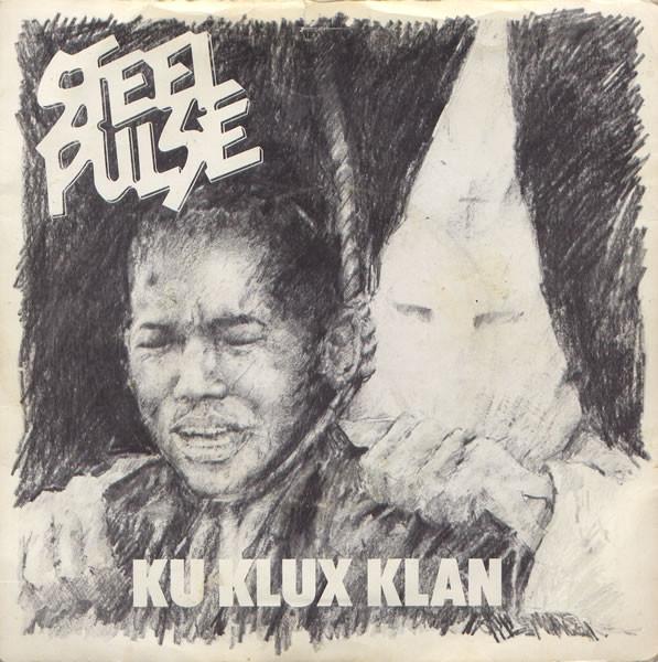 Steel Pulse, portada del single «Ku Klux Klan» (Island Records, 1978)