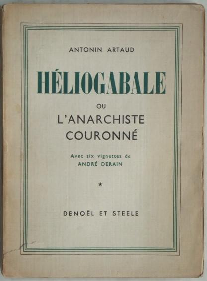 Heliogábalo o el anarquista coronado  (Antonin Artaud, 1934)