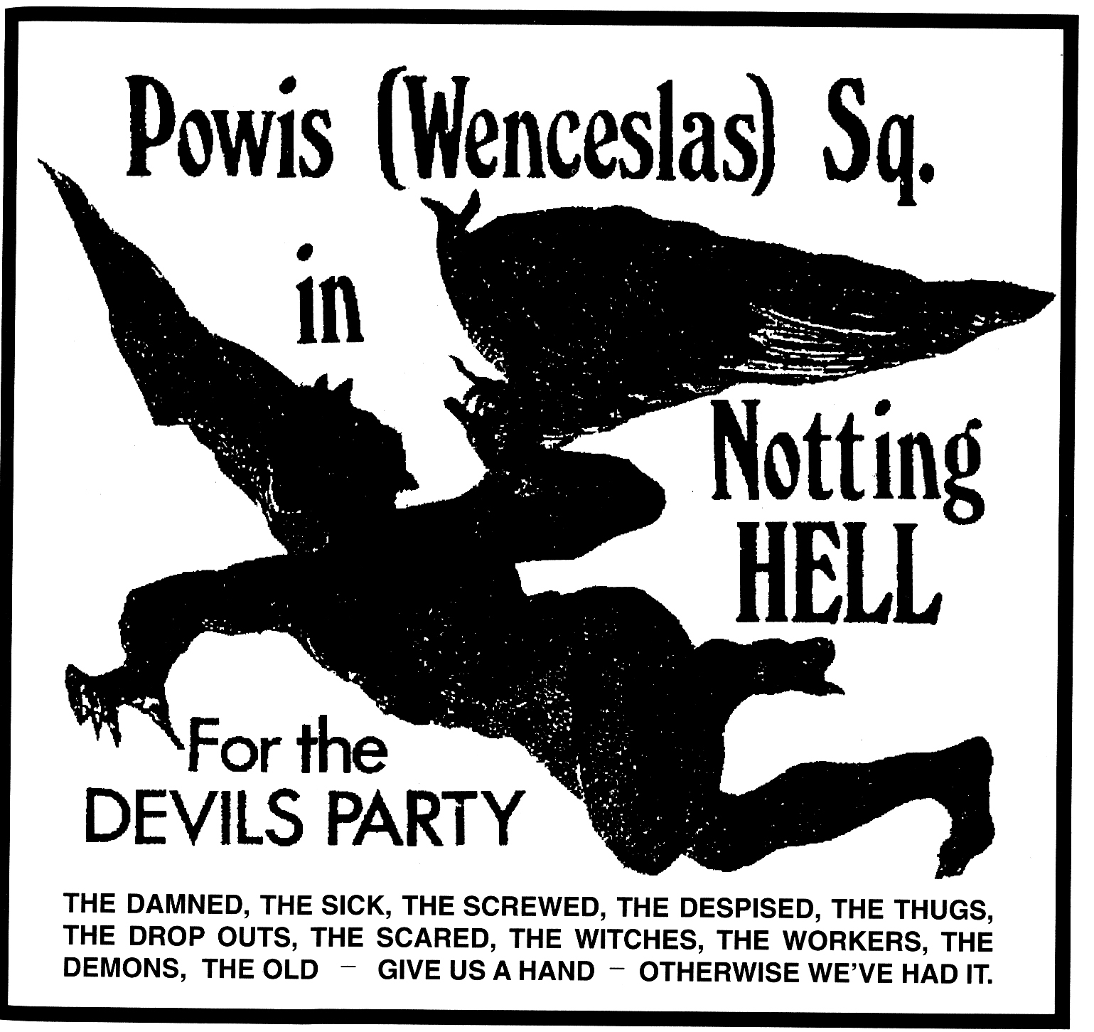 Notting Hell! Flyer de la okupación de Powis square por King Mob