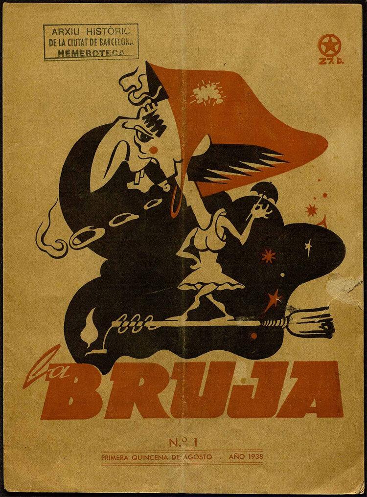 Portada del primer número de  La Bruj a (agosto de 1938). Archivo Histórico de Barcelona