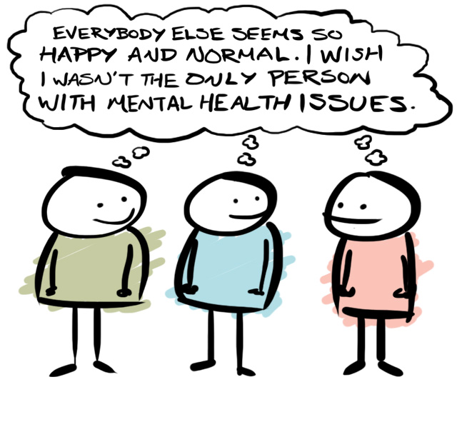Everyone has mental health issues