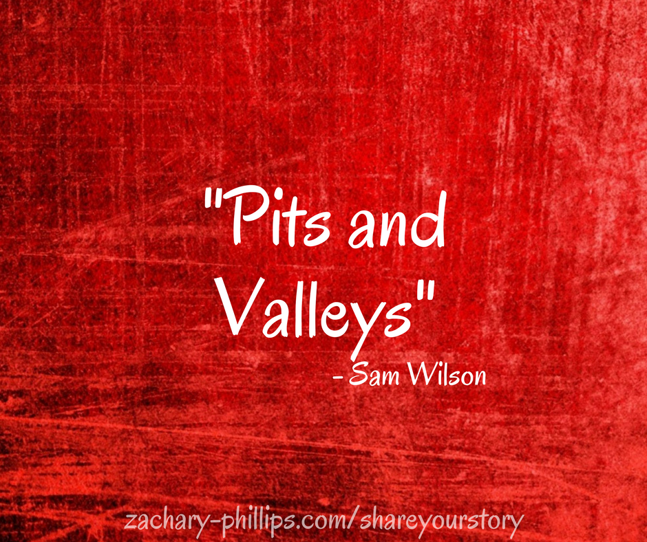 Pits and Valleys