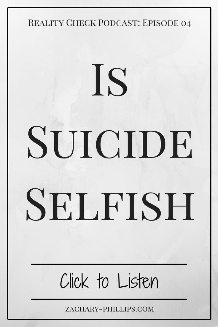 Is Suicide Selfish