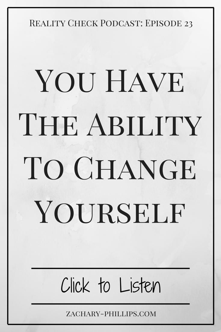 You have the ability to change yourself - Pinterest