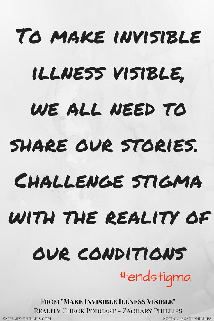 challenge the stigma of invisible illness