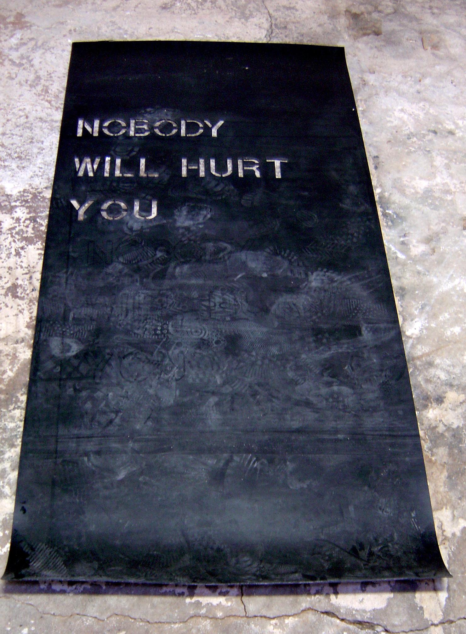 nobody will hurt you