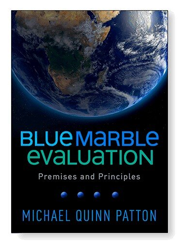 As a transdisciplinary profession, evaluation has much to offer to global change interventions that work toward a sustainable future across national boundaries, sectors, and issues. This book introduces Blue Marble evaluation, which provides a framework for developing, adapting, and evaluating major systems change initiatives involving complex networks of stakeholders. Michael Quinn Patton demonstrates how the four overarching principles and 12 operating principles of this innovative approach allow evaluators, planners, and implementers to home in on sustainability and equity issues in an intervention. Compelling case examples, bulleted review lists, charts, and 80 original exhibits and graphics connect the global and local, the human and ecological. Rooted in utilization-focused, developmental, and principles-focused evaluation, Blue Marble evaluation is designed to tackle problems outside the reach of traditional evaluation practice.   Pre-order your book now!