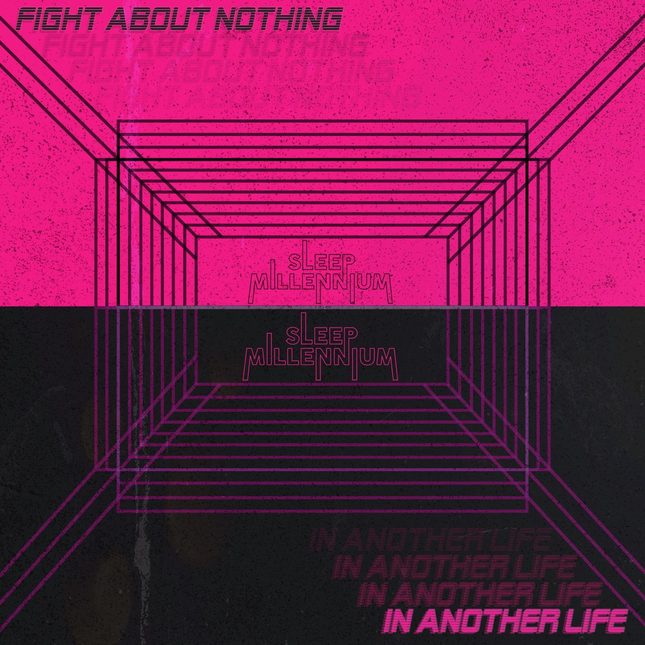 Fight About Nothing : In Another Life.jpg