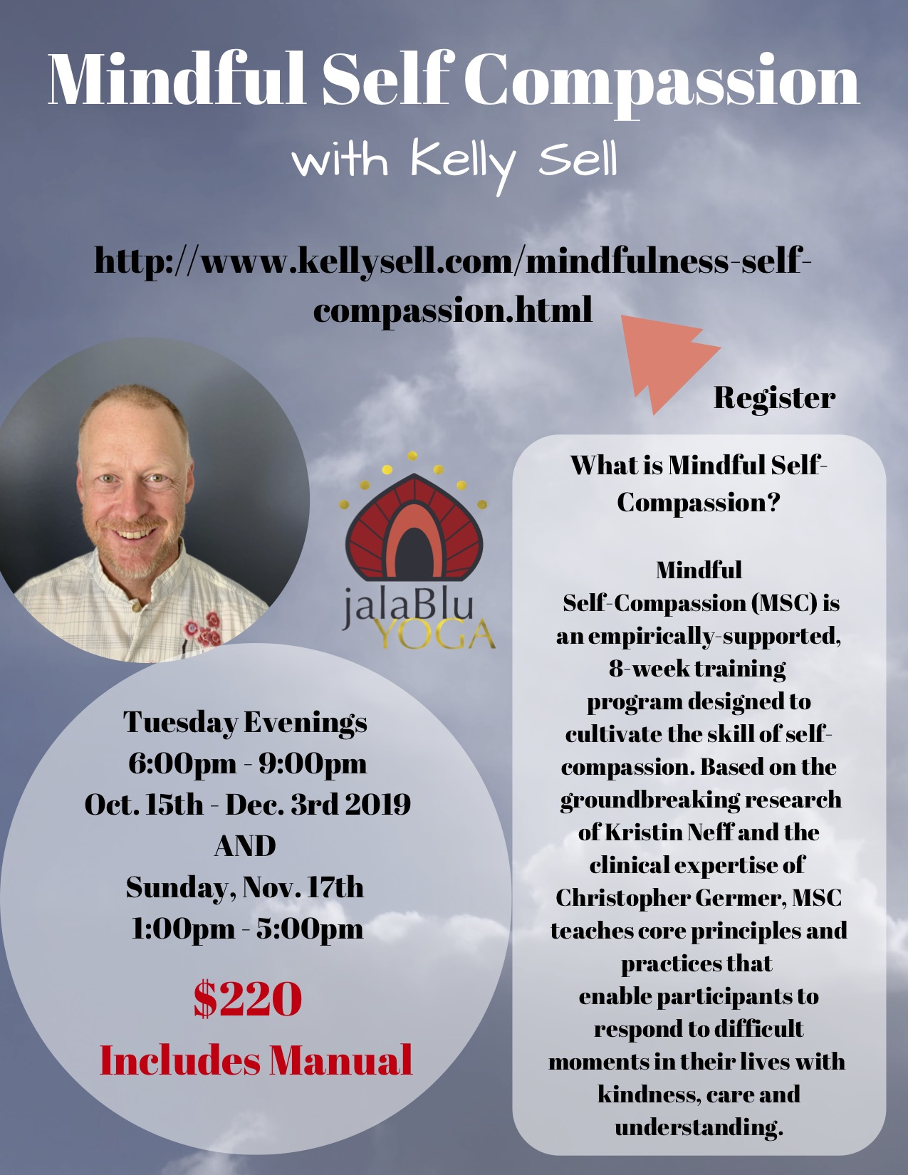 REGISTER at:  http://www.kellysell.com/mindfulness-self-compassion.html