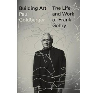 $28.21 CAD  Building Art: The Life and Work of Frank Gehry by Paul Goldberger