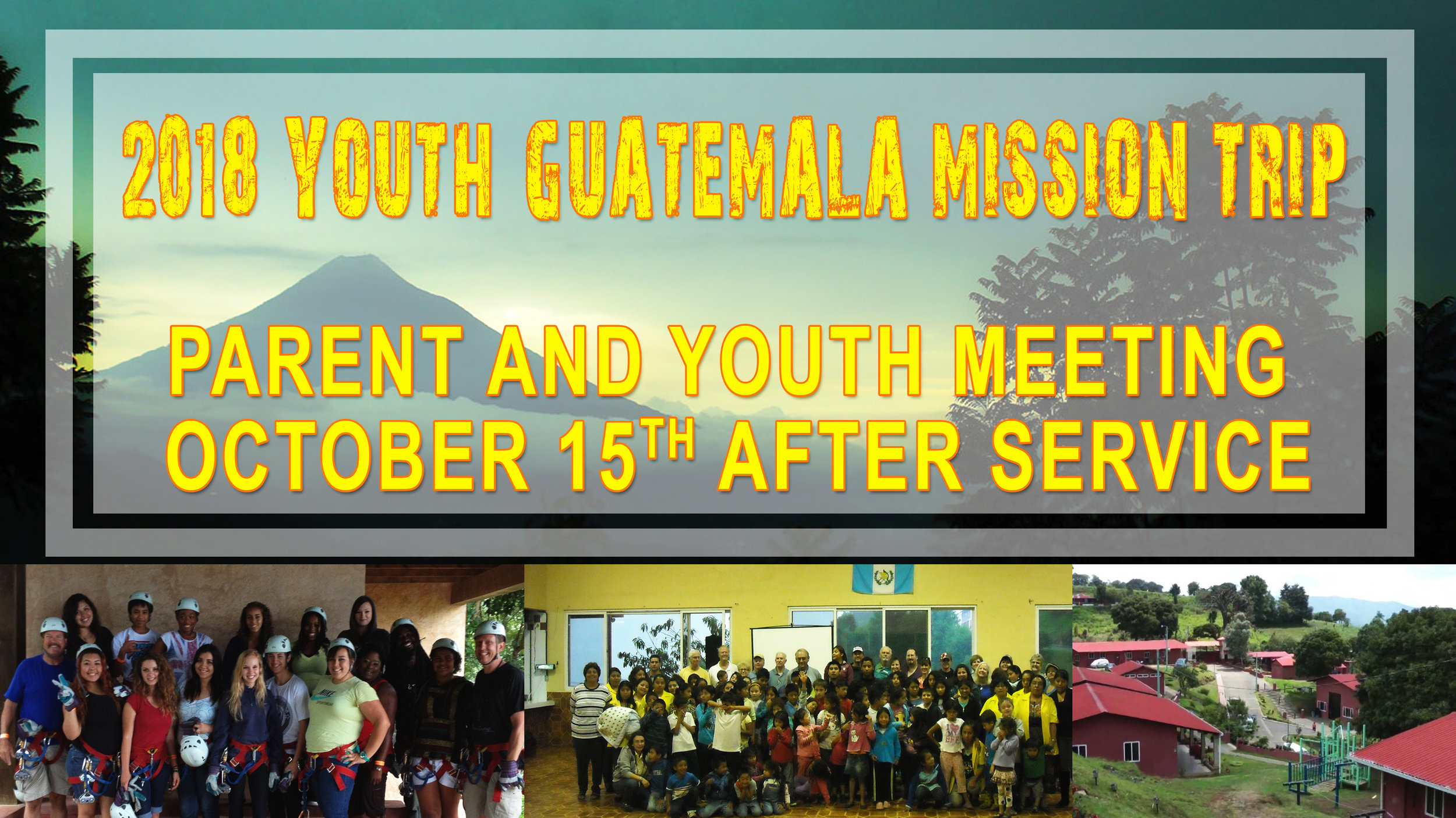 2018 Youth Guatemala Missions Trip Announcment.jpg