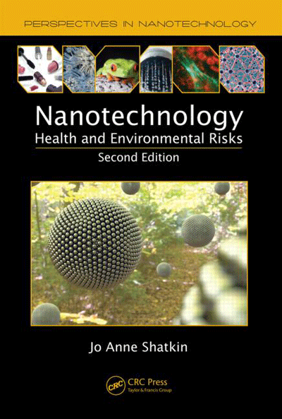 Nanotechnology Health and Environmental Risks