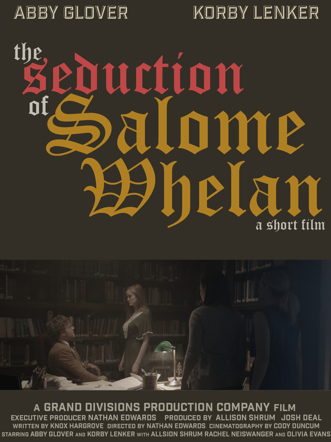 The Seduction of Salome Whelan Enters Post Production - The Seduction of Salome Whelan wrapped the first weekend of March 2018 and is officially beginning the post production process. The film is about an unwanted relationship between a young college student, Salome (Sol-o-may) Whelan, and a young, married, professor, James Gilmore. The Seduction of Salome Whelan focuses on the choices Salome, played by Abby Glover (Kevin Probably Saves the World, I Am Not Ashamed), is forced to make when Gilmore, played by newcomer Korby Lenker, persists in his advances with increasing hostility.Olivia Evans (Nashville), Allison Shrum, (Nashville, The Son), and Rachel Neiswanger round out the cast.