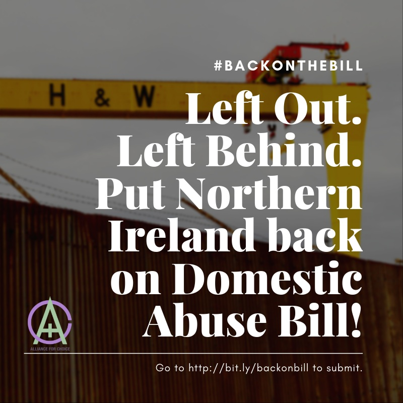 #BackOnTheBill  Left Out. Left Behind. Put Northern Ireland back on Domestic Abuse Bill!