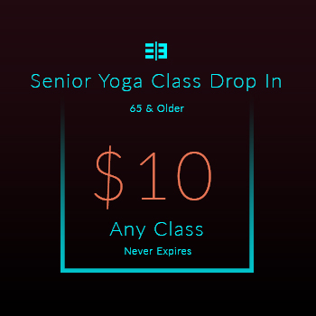Website Pricing Option - Image - Senior Yoga Class Drop In - $10.00 - 350px by 350px.jpg