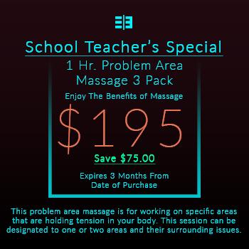 Website Pricing Option Image - School Teacher's Special - 1 Hr. Problem Area Massage 3 Pack - $195.00 - 350x350px.jpg