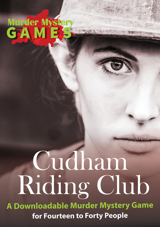 Cudham Riding Club - A Downloadable English Murder Mystery Game