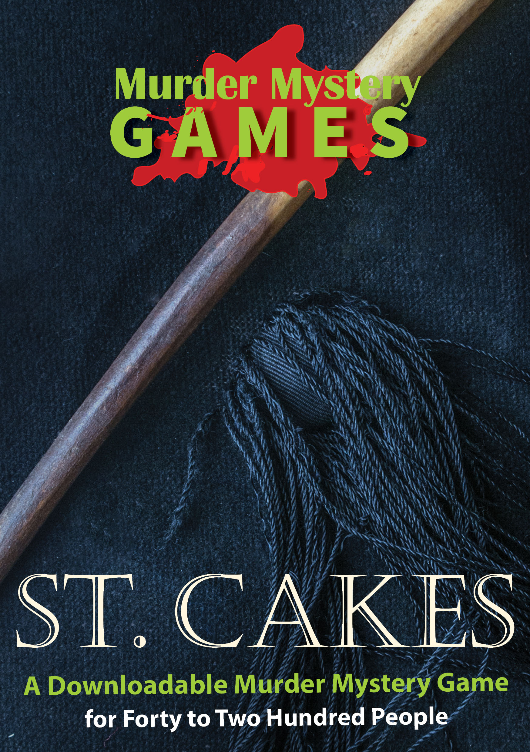 St. Cakes - A Downloadable Murder Mystery Game Excellent for Charities and Fund Raising