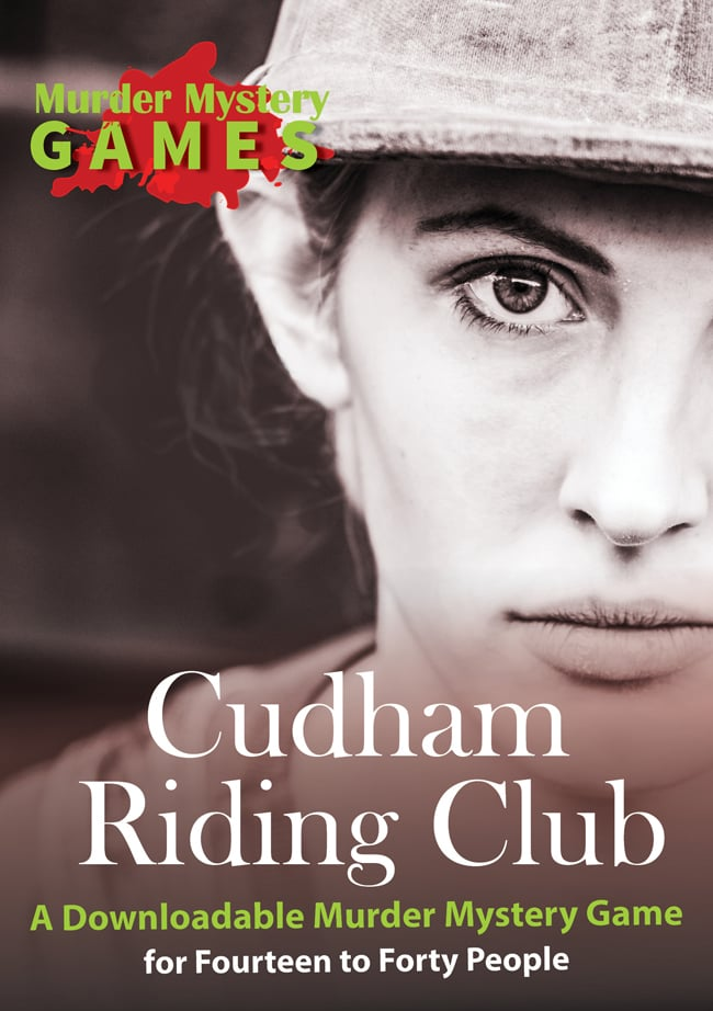 Cudham Riding Club - A Downloadable Murder Mystery Game for Fourteen to Forty People