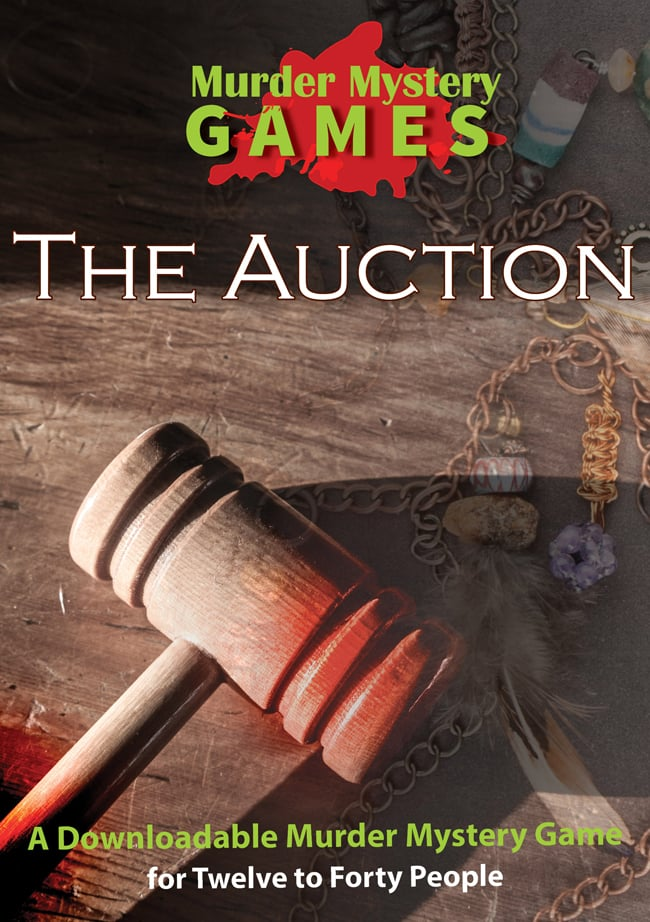 The Auction - A Downloadable Murder Mystery Game for Twelve to Forty People
