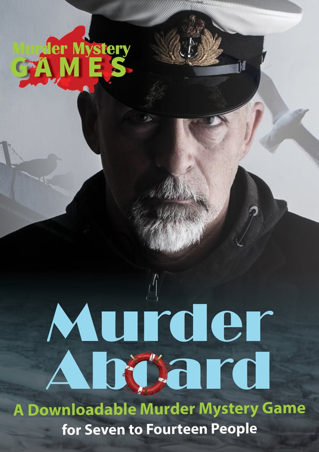 Murder Aboard - A Downloadable Murder Mystery Game for Seven to Fourteen People