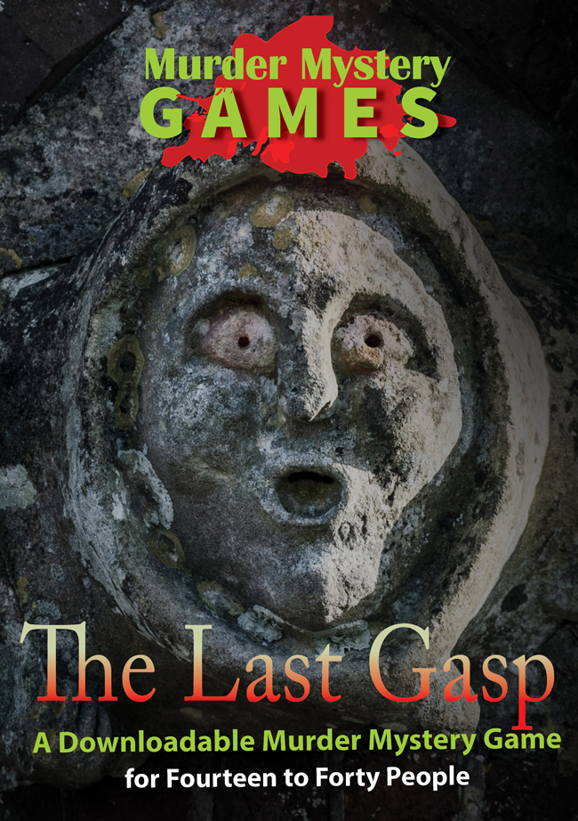 The Last Gasp - A Downloadable Murder Mystery Game for Fourteen to Forty People