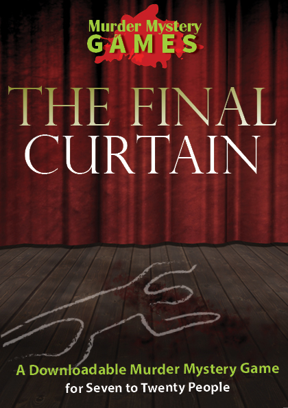 The Final Curtain - A fun murder mystery game for theatre lovers